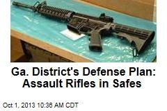 Ga. District's Defense Plan: Assault Rifles in Safes