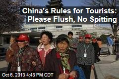 China's Rules for Tourists: Please Flush, No Spitting