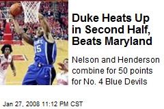 Duke Heats Up in Second Half, Beats Maryland
