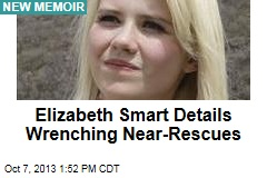 Elizabeth Smart Details Wrenching Near-Rescues