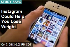 Instagram Could Help You Lose Weight