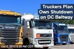 Truckers Plan Own Shutdown on DC Beltway