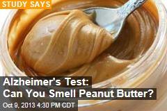 Alzheimer's Test: Can You Smell Peanut Butter?