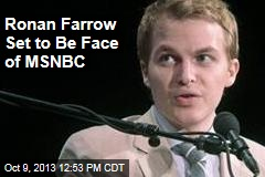 Ronan Farrow Set to Be Face of MSNBC