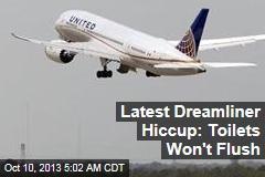 Latest Dreamliner Hiccup: Toilets Won't Flush