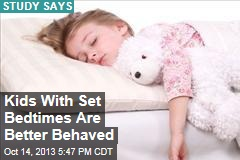 Kids With Set Bedtimes Are Better Behaved