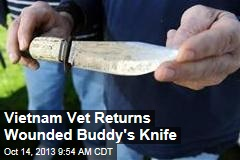 Vietnam Vet Returns Wounded Buddy's Knife