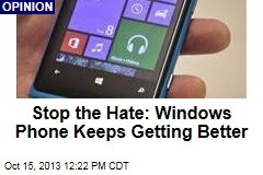 Stop the Hate: Windows Phone Keeps Getting Better