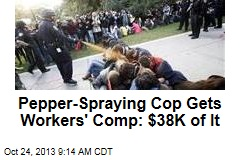 Pepper-Spraying Cop Gets Workers' Comp: $38K of It