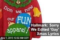 Hallmark: Sorry We Edited 'Gay' Xmas Lyrics