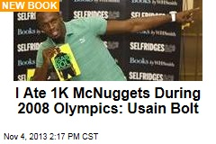 I Ate 1K McNuggets During 2008 Olympics: Usain Bolt