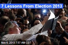 7 Lessons From Election 2013