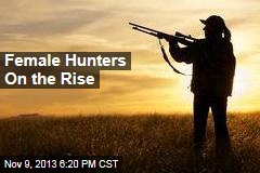 Female Hunters On the Rise