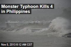 Monster Typhoon Kills 4 in Philippines