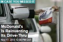 McDonald's Is Reinventing Its Drive-Thru