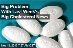 Big Problem With Last Week's Big Cholesterol News