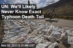 UN: True Death Toll MIA Amid Haiyan's Destruction