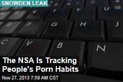 The NSA Is Tracking People's Porn Habits