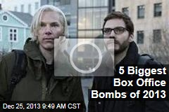 5 Biggest Box Office Bombs of 2013