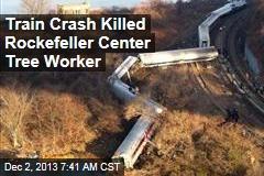 Train Victim: Man Working on Rockefeller Center Tree