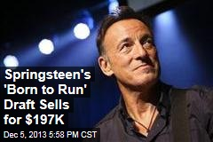 Springsteen's 'Born to Run' Draft Sells for $197K