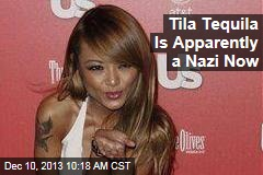 Tila Tequila Is Apparently a Nazi Now