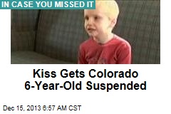 Kiss Gets Colorado 6-Year-Old Suspended