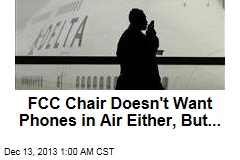 FCC Faces In-Flight Cell Phone Backlash
