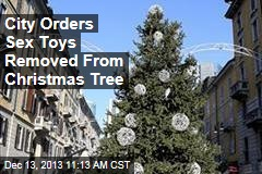 City Orders Sex Toys Removed From Christmas Tree