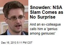 Snowden: NSA Slam Comes as No Surprise