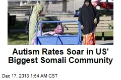 Autism Rates Soar in Biggest US Somali Community
