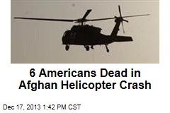 6 Americans Dead in Afghan Helicopter Crash