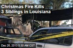 Christmas Fire Kills 3 Siblings in La. Mobile Home