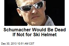 Schumacher Would Be Dead If Not for Ski Helmet