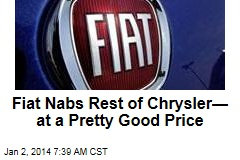 Fiat Nabs Rest of Chrysler— at a Pretty Good Price
