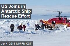 US Joins in Antarctic Ship Rescue Effort