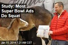 Study: Most Super Bowl Ads Do Squat