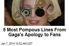 5 Most Pompous Lines From Gaga's Apology to Fans