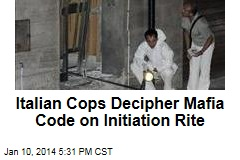 Italian Cops Decipher Mafia Code on Initiation Rite
