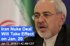Iran Nuke Deal Will Take Effect on Jan. 20