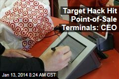 Target Hack Hit Point-of-Sale Terminals: CEO