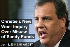 Christie's New Woe: Inquiry Over Misuse of Sandy Funds