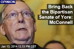 Bring Back the Bipartisan Senate of Yore: McConnell