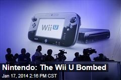 Nintendo: The Wii U Bombed