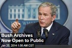 Bush Archives Now Open to Public