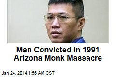 Man Convicted in 1991 Arizona Monk Massacre