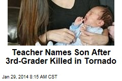 Teacher Names Son After 3rd-Grader Killed in Tornado