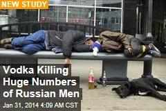 Vodka Killing Huge Numbers of Russian Men