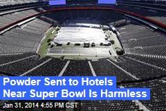 Suspicious Powder Sent to Hotels Near Super Bowl