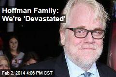 Hoffman Family: We're 'Devastated'